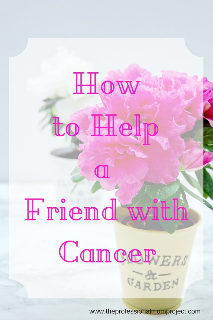 How to Help a Friend with Cancer