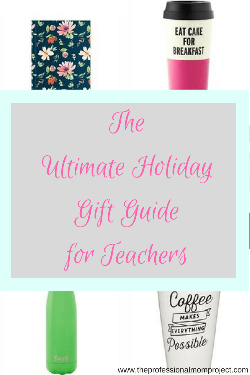 Ultimate Holiday Gift Guide for Teachers