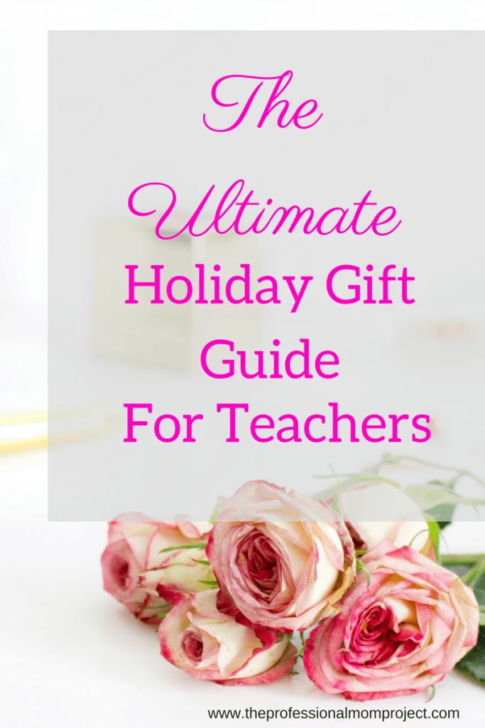 Struggling to find the perfect teacher's gift? Look no further than this Ultimate Holiday Gift Guide For Teachers