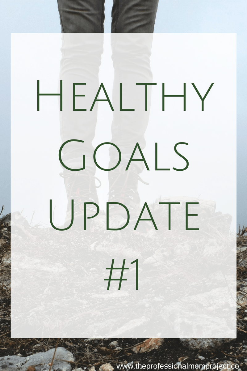 Have you been meeting your healthy goals? See my healthy habit update