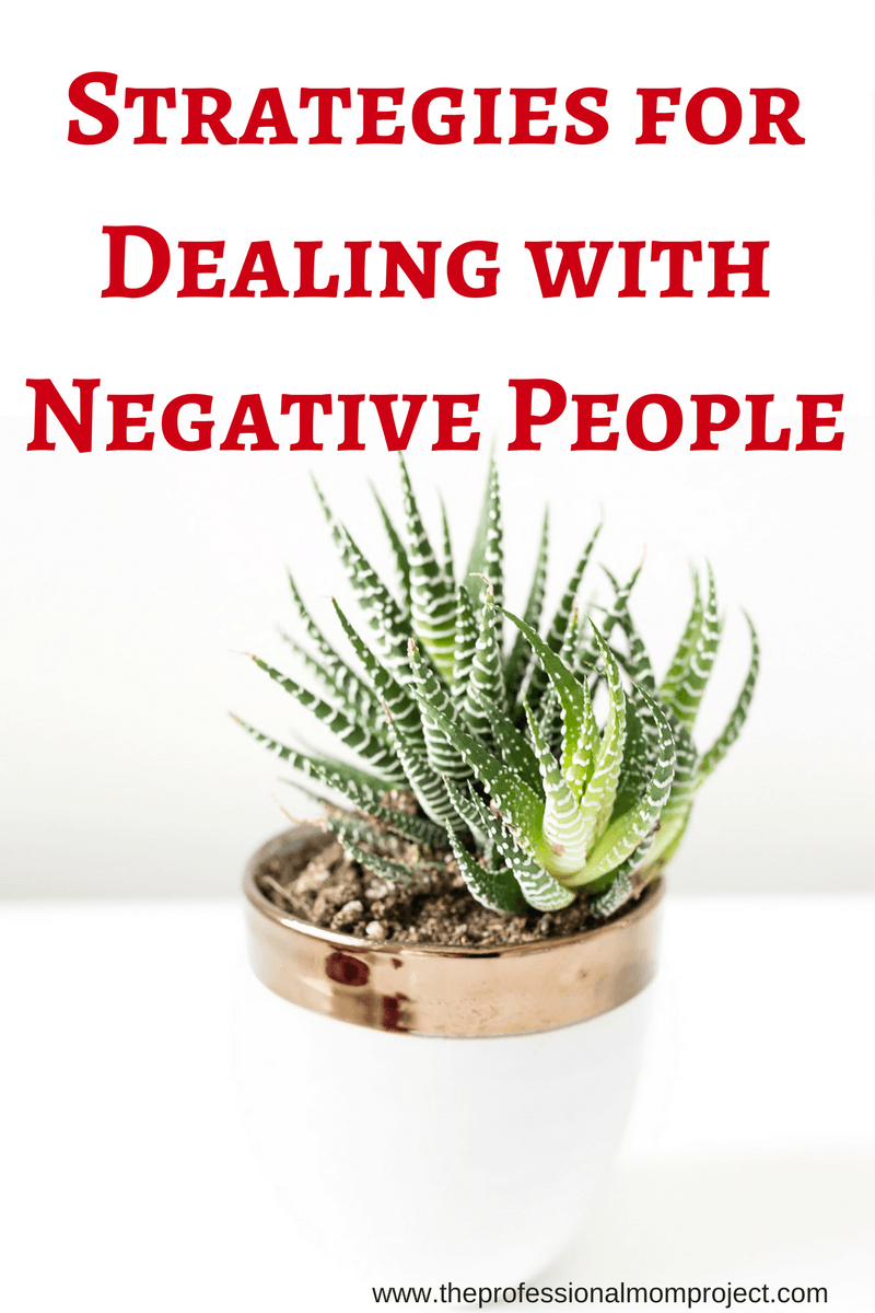 Everyday we encounter negative people. Here are 5 helpful tips and strategies for dealing with negative people in your life.