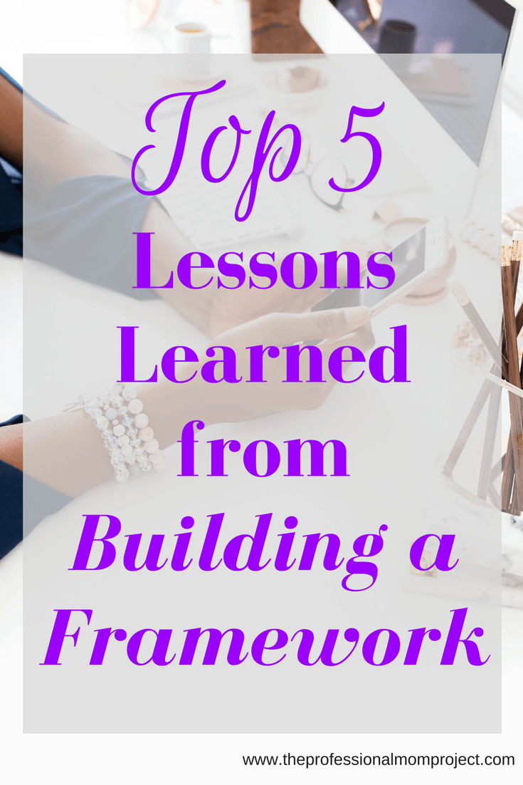 My Top 5 Helpful Lessons from Building a Framework: The Ultimate Blogging Handbook