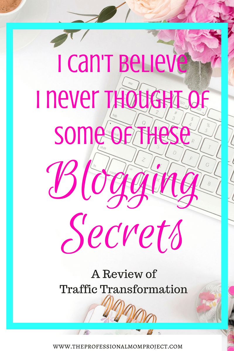 Secrets to Blogging Success: A Review of Traffic Transformation
