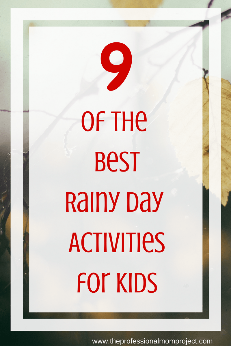 9 Of The Best Rainy Day Activities For Kids