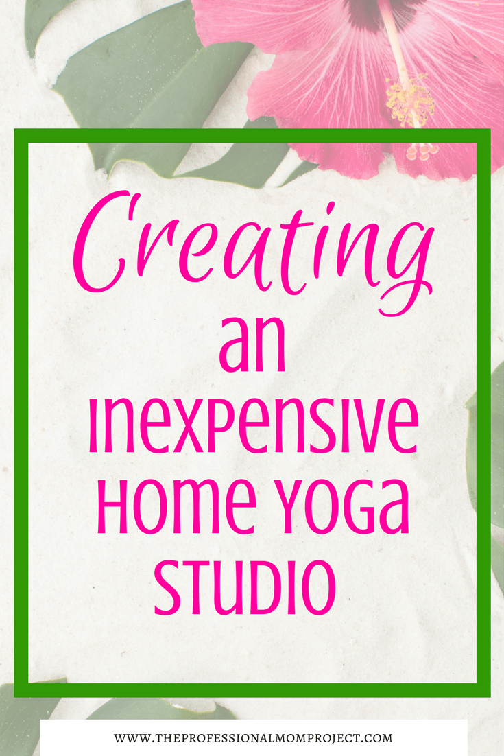 How to create an inexpensive home yoga space the for How to make a yoga room